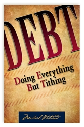 Debt: Doing Every Thing But Tithing