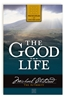 The Good Life Series Finances, Success