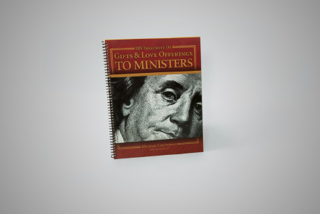 The New IRS Rules on Gifts & Love Offerings to Ministers